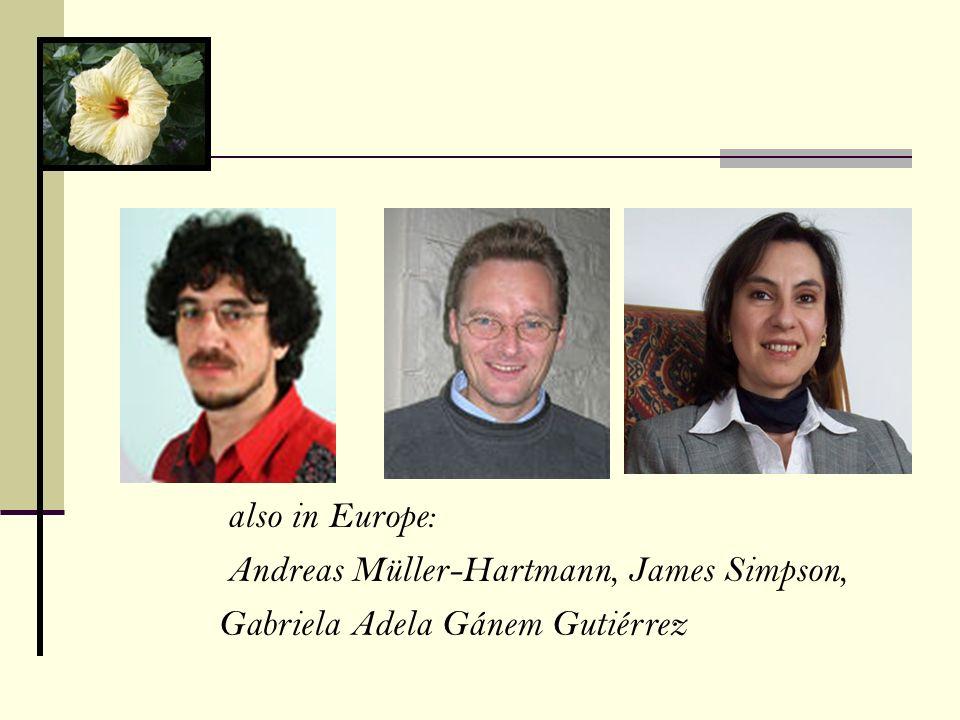 also in Europe: Andreas Müller-Hartmann, James Simpson, Gabriela Adela Gánem Gutiérrez