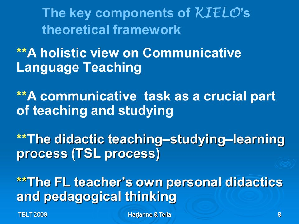 39 TBLT 2009 Harjanne & Tella 39 KIELO KIELO research on teaching and study practices in Finnish FL classrooms is continued… What, how and why.