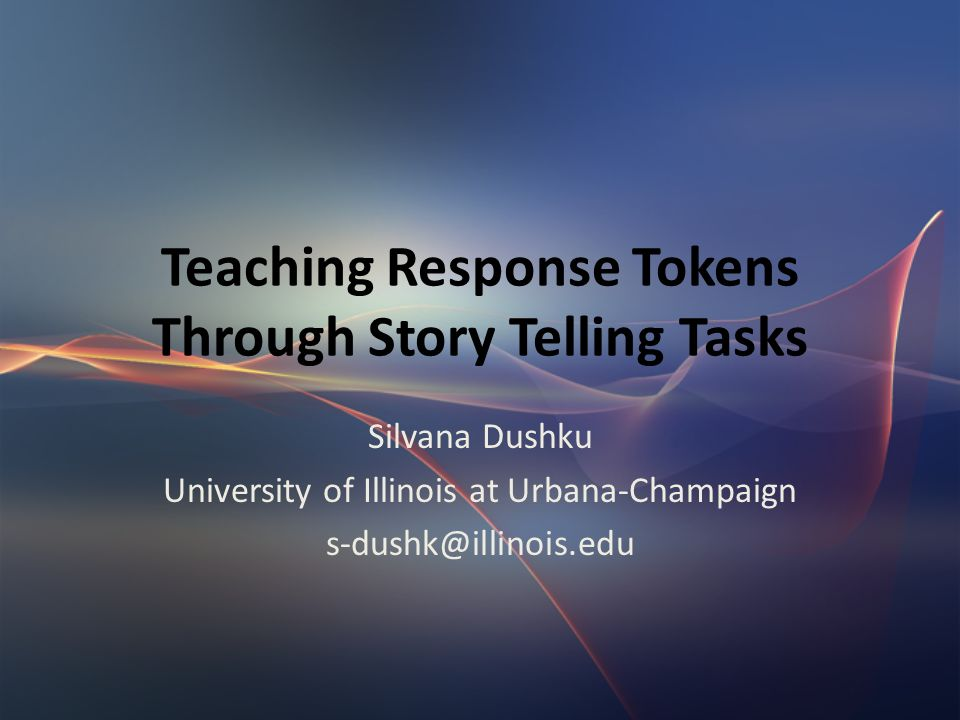 Pedagogical Implications – Task IV - Noticing Inappropriate Responses & Controlled Practice of Appropriate Responses Students analyze excessive vocalizations in a funny movie clip, Replace them with response tokens from a given list, explain their choice, role-play the situation – Task V – Analysis and Discussion of Students Own Responses Students in pairs analyze their own, previously recorded narratives using an evaluation rubric