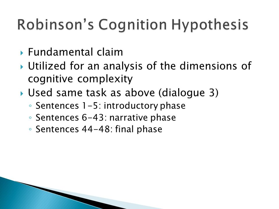 Fundamental claim Utilized for an analysis of the dimensions of cognitive complexity Used same task as above (dialogue 3) Sentences 1-5: introductory