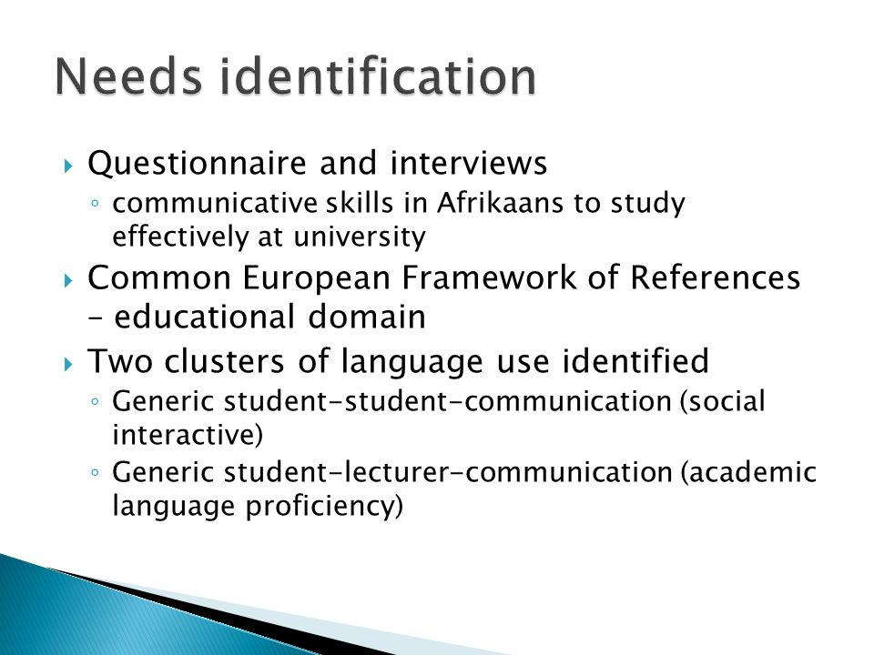 Questionnaire and interviews communicative skills in Afrikaans to study effectively at university Common European Framework of References – educationa
