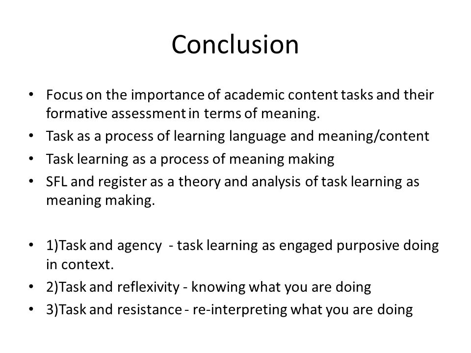 Results: Register analysis of ideational meaning plus action/reflection can trace the theory/practice dialectic of learning in tasks and can trace meaning-based formative assessment.