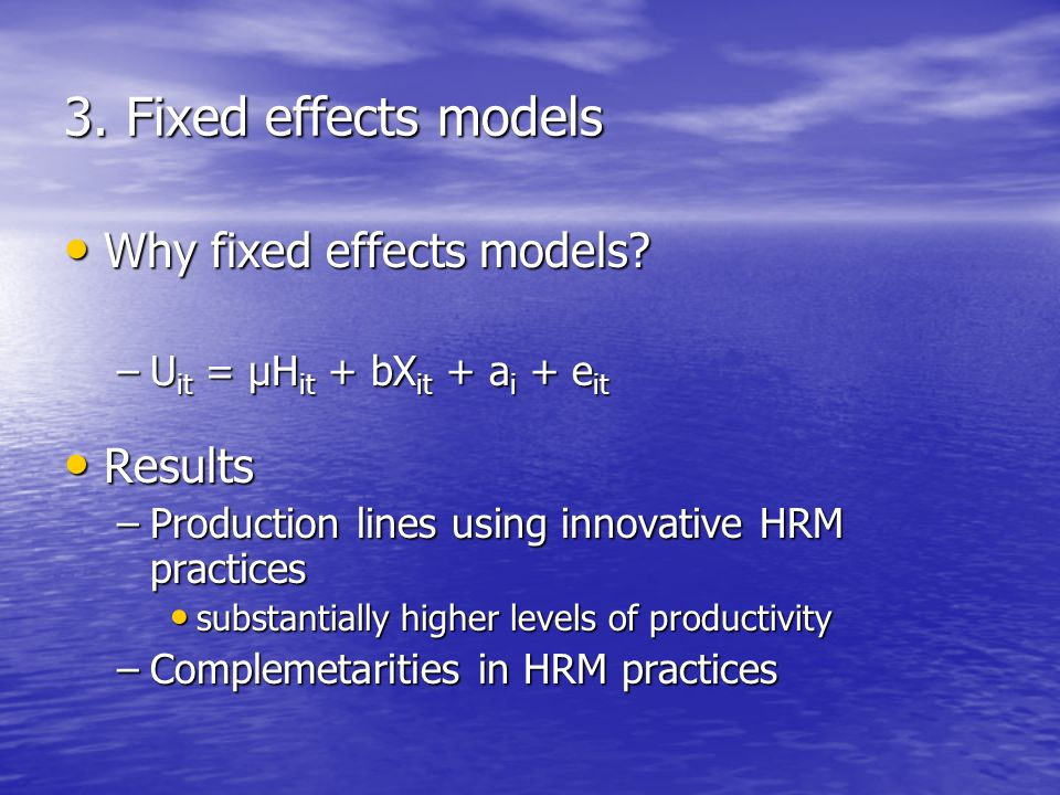 3. Fixed effects models Why fixed effects models.