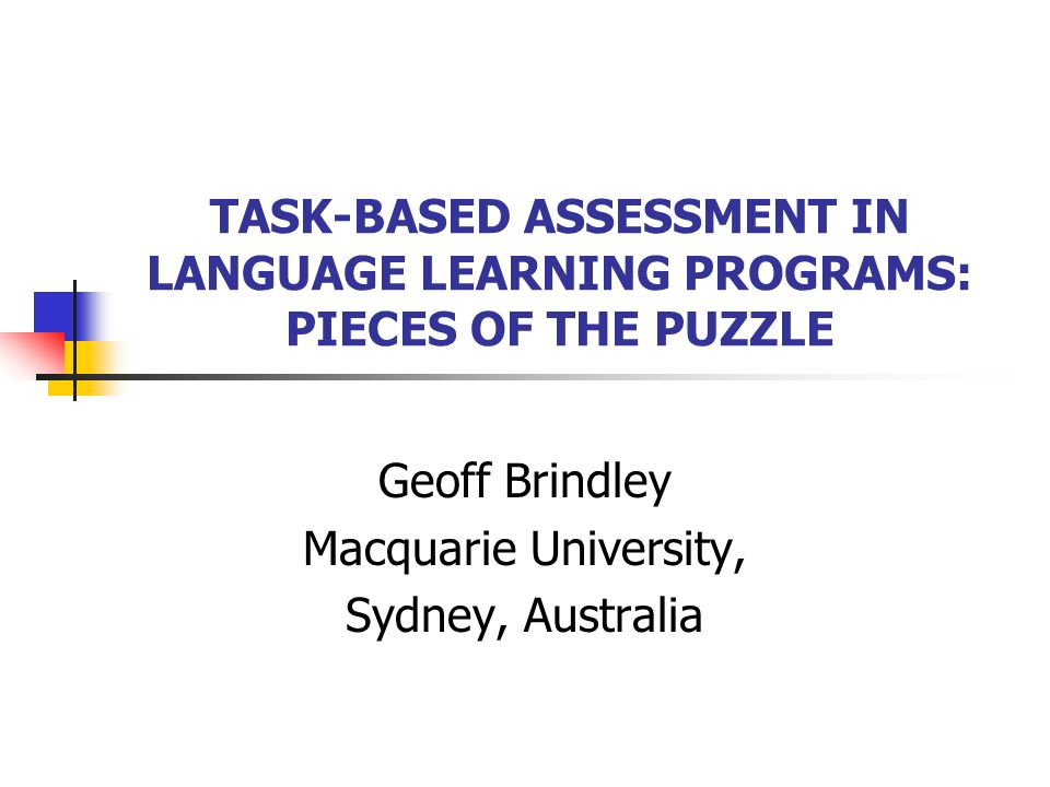 Assessment and the language teacher: What skills & knowledge do they need.