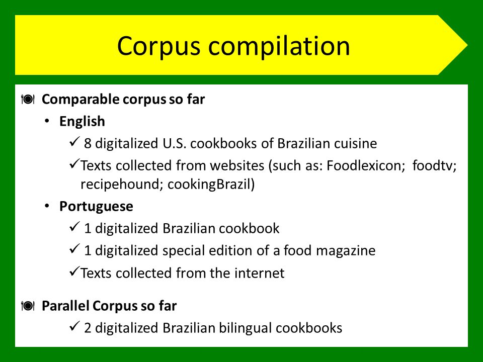 Corpus compilation Comparable corpus so far English 8 digitalized U.S.