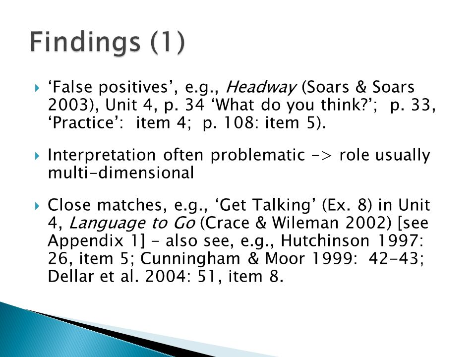 False positives, e.g., Headway (Soars & Soars 2003), Unit 4, p.