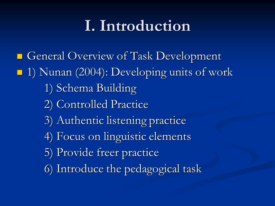 IX.References Ellis, Rod. (2003). Task-based Language Learning and Teaching.