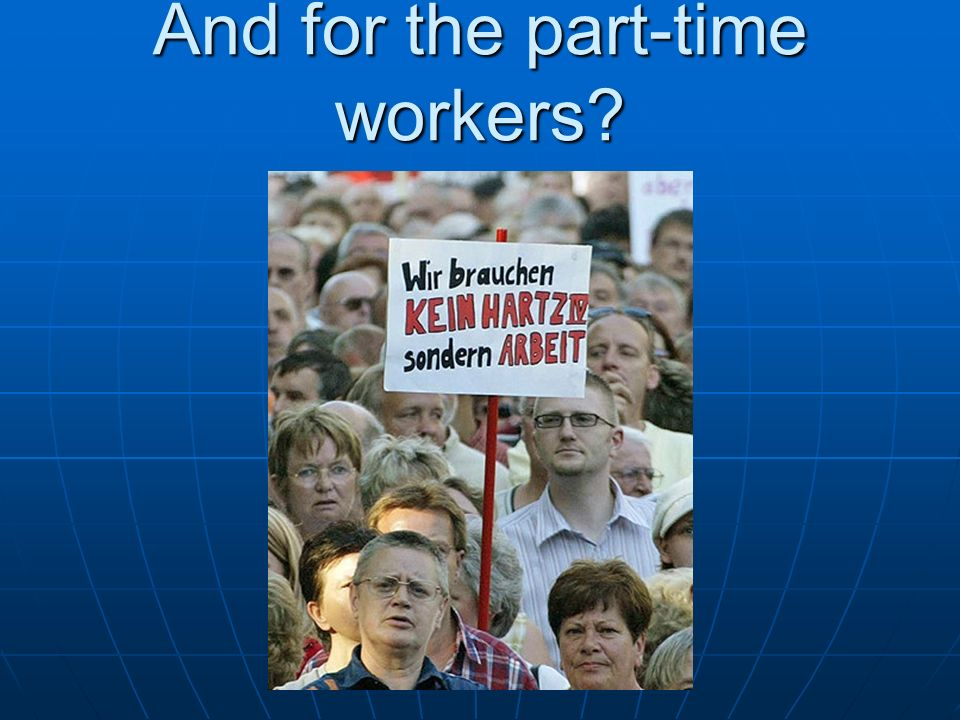 And for the part-time workers?