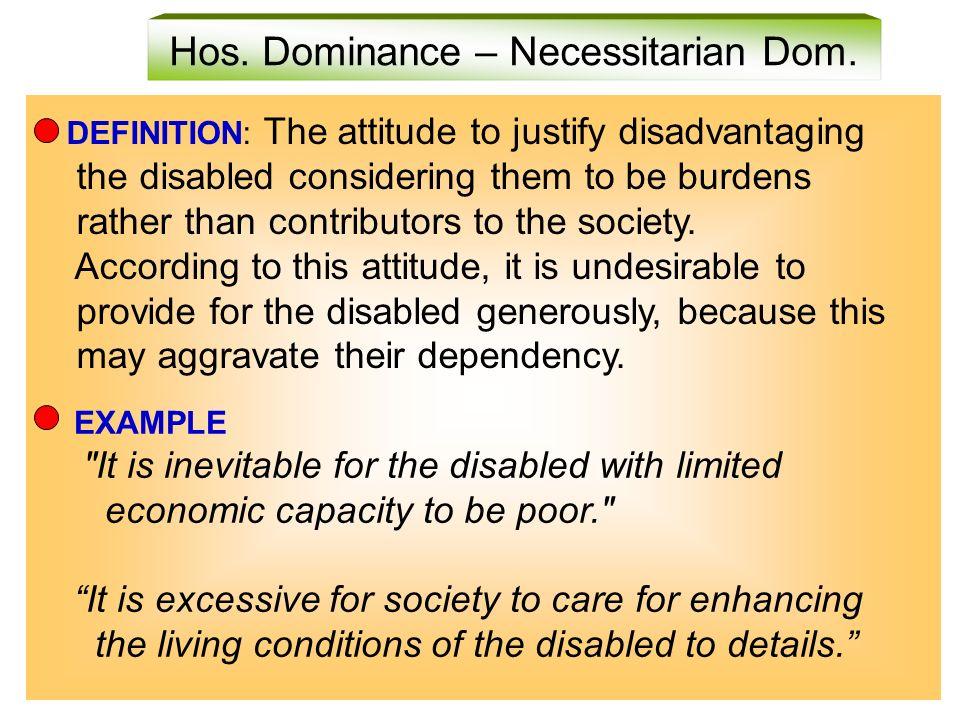 Hos. Dominance – Necessitarian Dom.