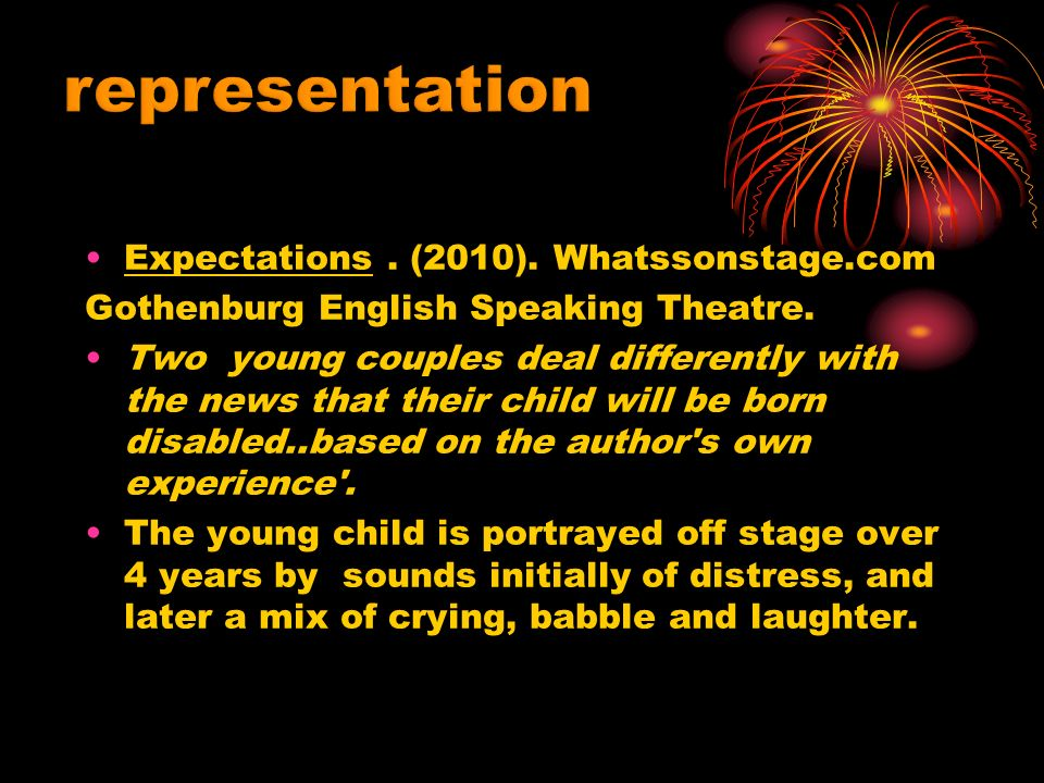 Expectations. (2010). Whatssonstage.com Gothenburg English Speaking Theatre.