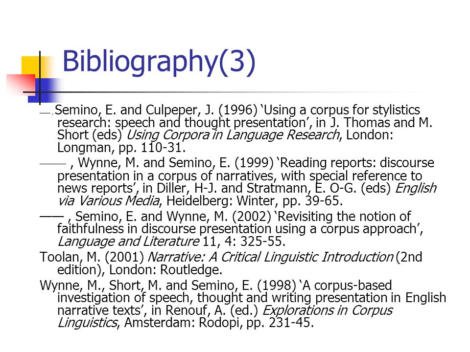 Bibliography(3), Semino, E. and Culpeper, J.