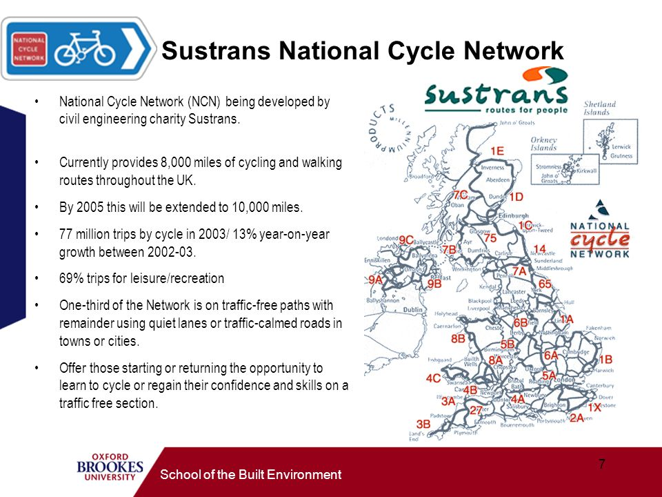 7 School of the Built Environment National Cycle Network (NCN) being developed by civil engineering charity Sustrans.