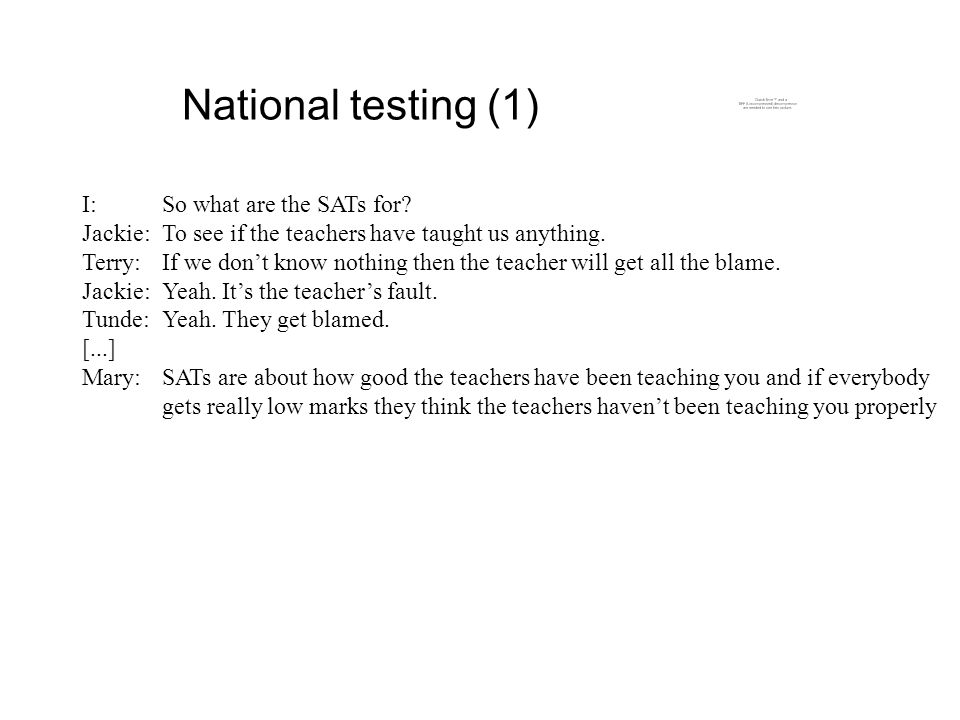 National testing (1) I:So what are the SATs for.