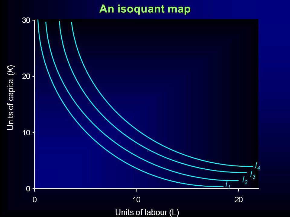 I2I2 I3I3 I4I4 Units of capital (K) Units of labour (L) An isoquant map I1I1