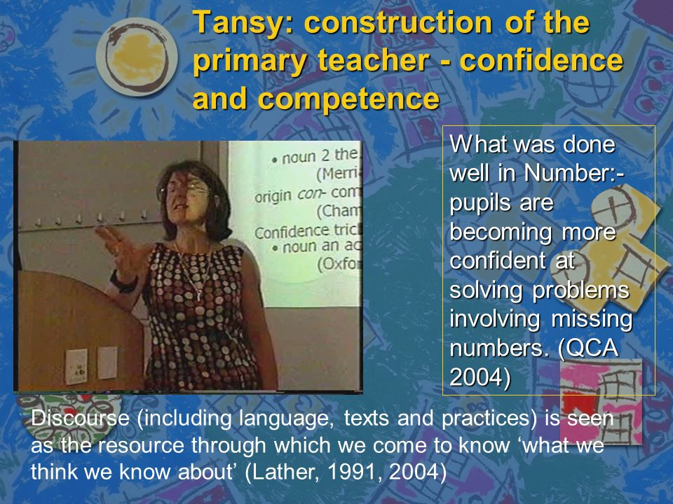 Tansy: construction of the primary teacher - confidence and competence What was done well in Number:- pupils are becoming more confident at solving pr