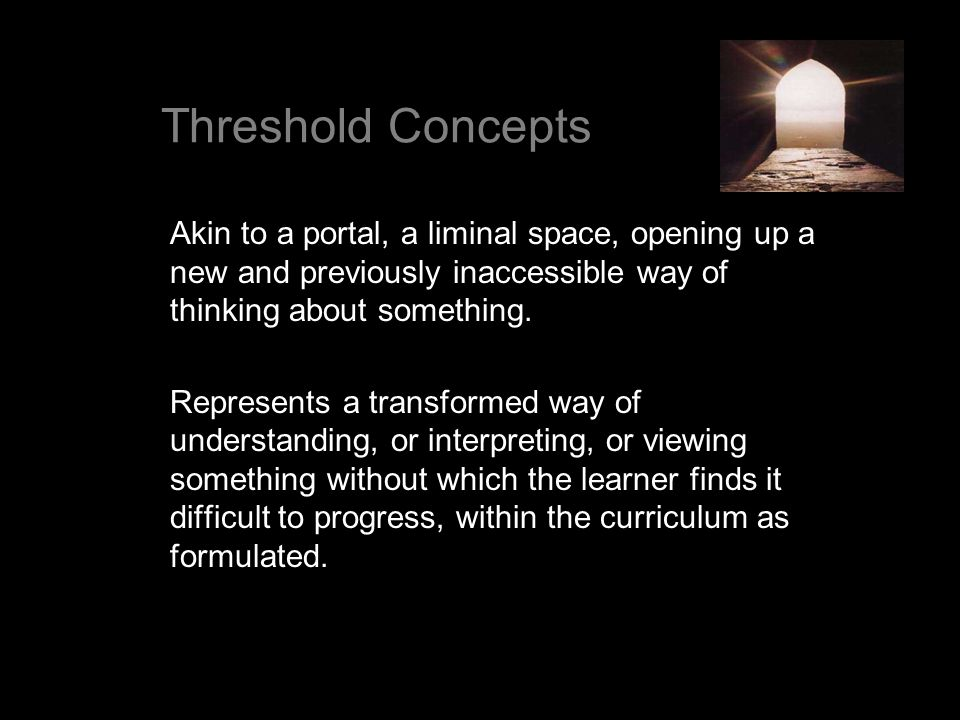 Akin to a portal, a liminal space, opening up a new and previously inaccessible way of thinking about something. Represents a transformed way of under