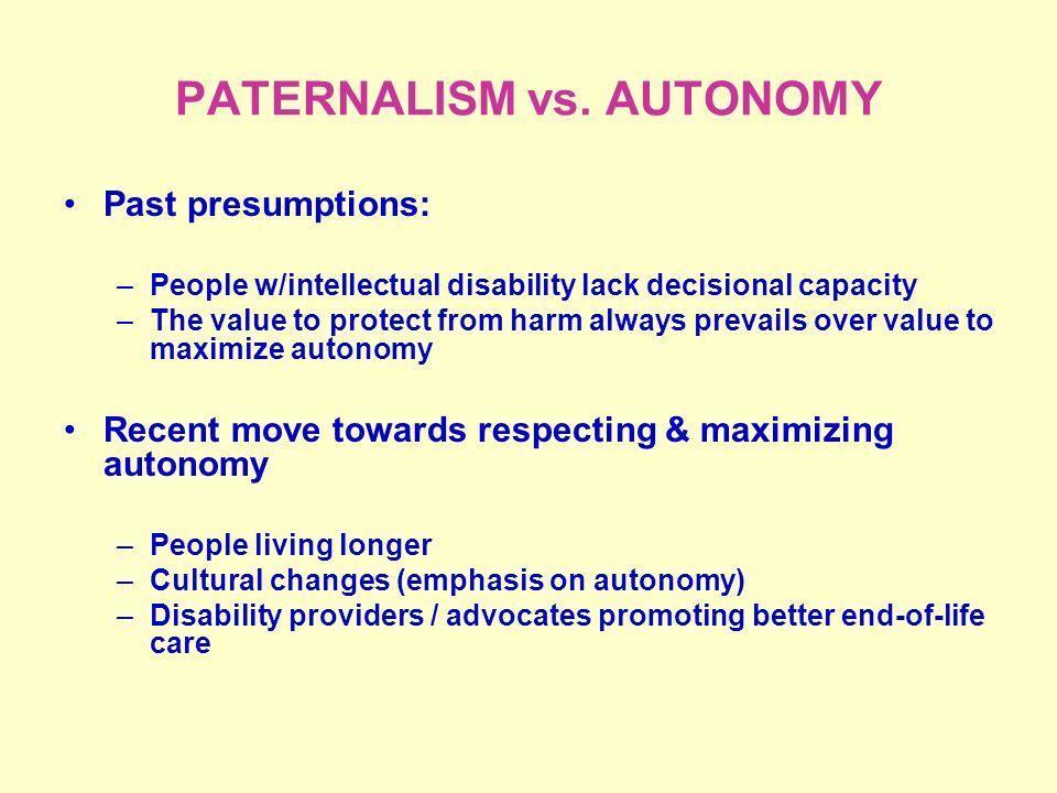 PATERNALISM vs.