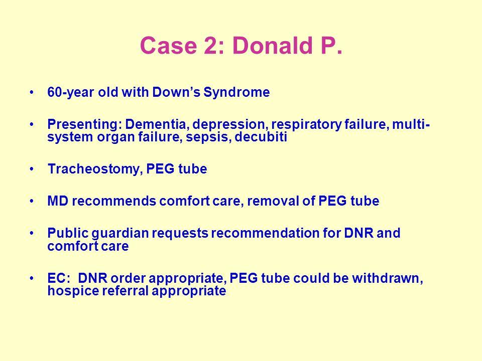 Case 2: Donald P.