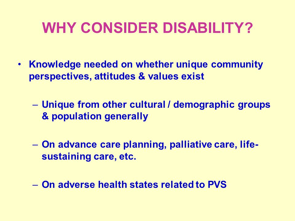 WHY CONSIDER DISABILITY.
