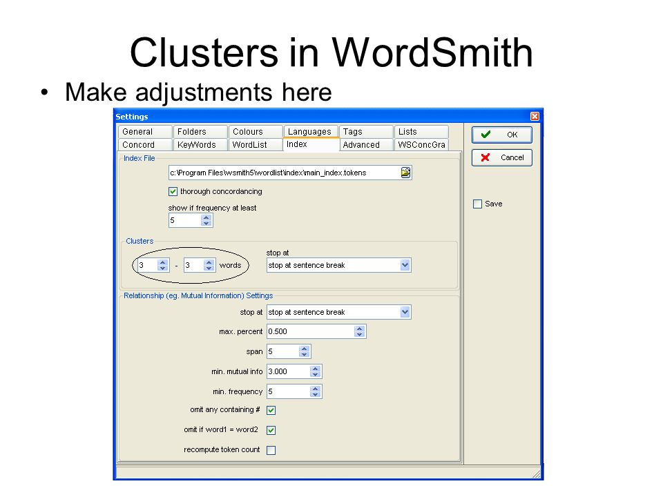 Clusters in WordSmith Make adjustments here