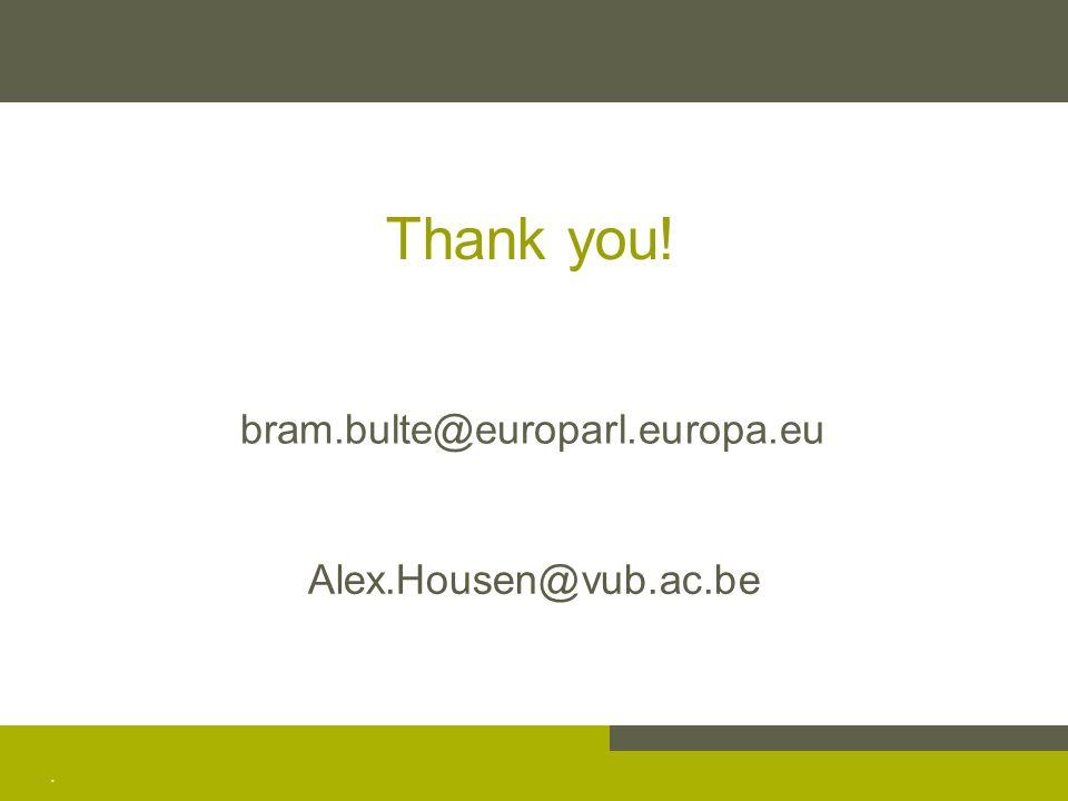 . Alex.Housen@vub.ac.be bram.bulte@europarl.europa.eu Thank you!