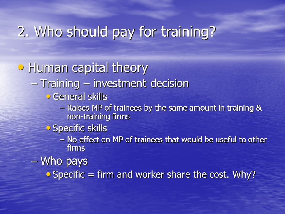 2. Who should pay for training.