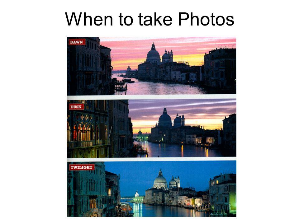 When to take Photos