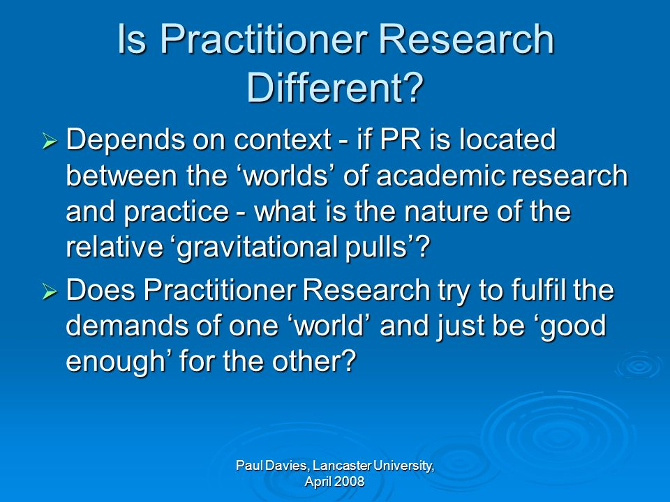 Is Practitioner Research Different.