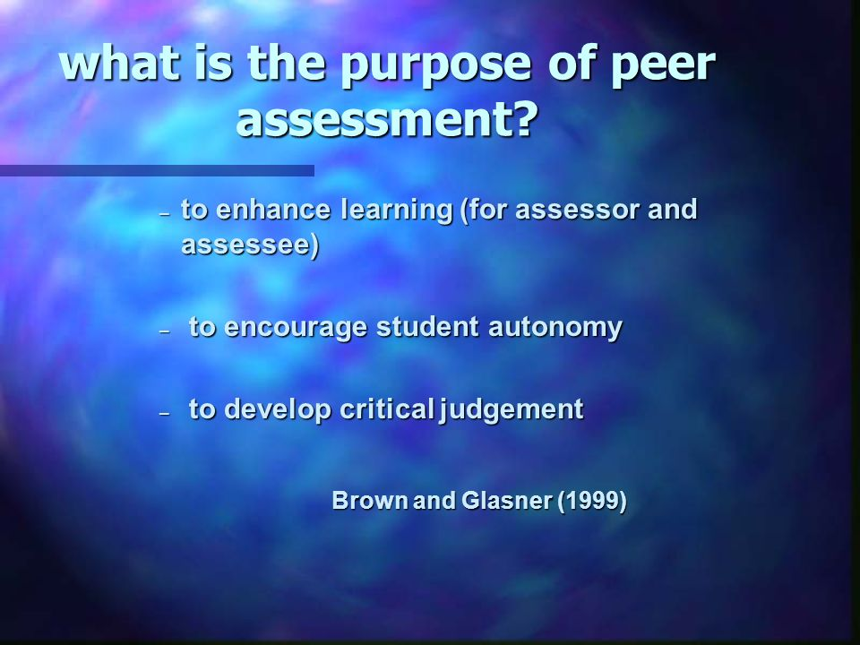 what is the purpose of peer assessment.