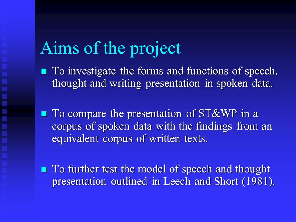 6th April 2003PALC 2003 Building a corpus to investigate the presentation of speech, thought and writing in Spoken British English Dan McIntyre, John Heywood, Tony McEnery, Elena Semino and Mick Short Department of Linguistics and Modern English Language Lancaster University, UK