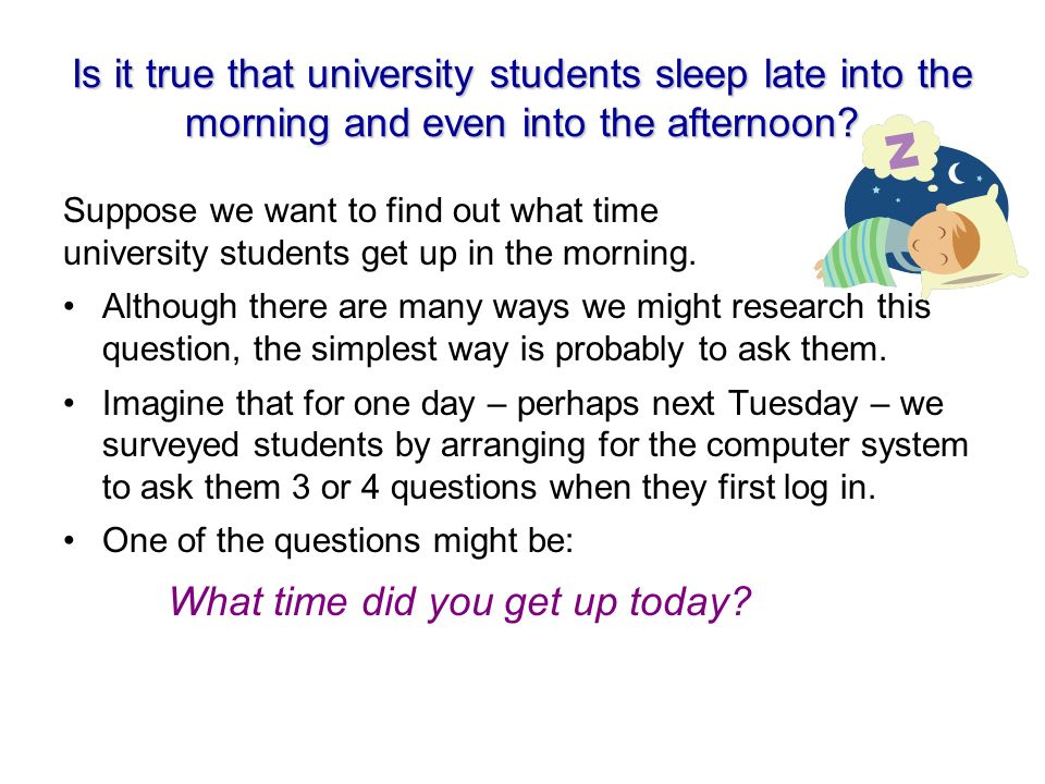 Answers to our survey question: What time did you get up today.