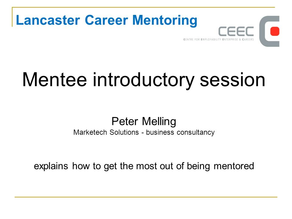 Mentee introductory session Peter Melling Marketech Solutions - business consultancy explains how to get the most out of being mentored Lancaster Care