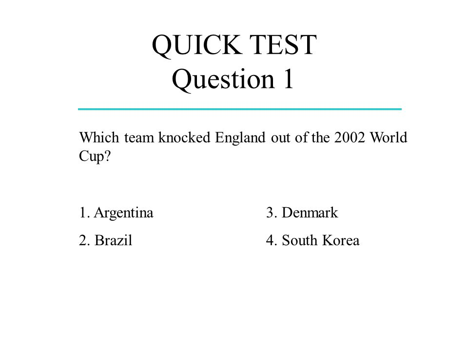 Question 2 Who scored the only goal in Englands match against Argentina in the 2002 World Cup.