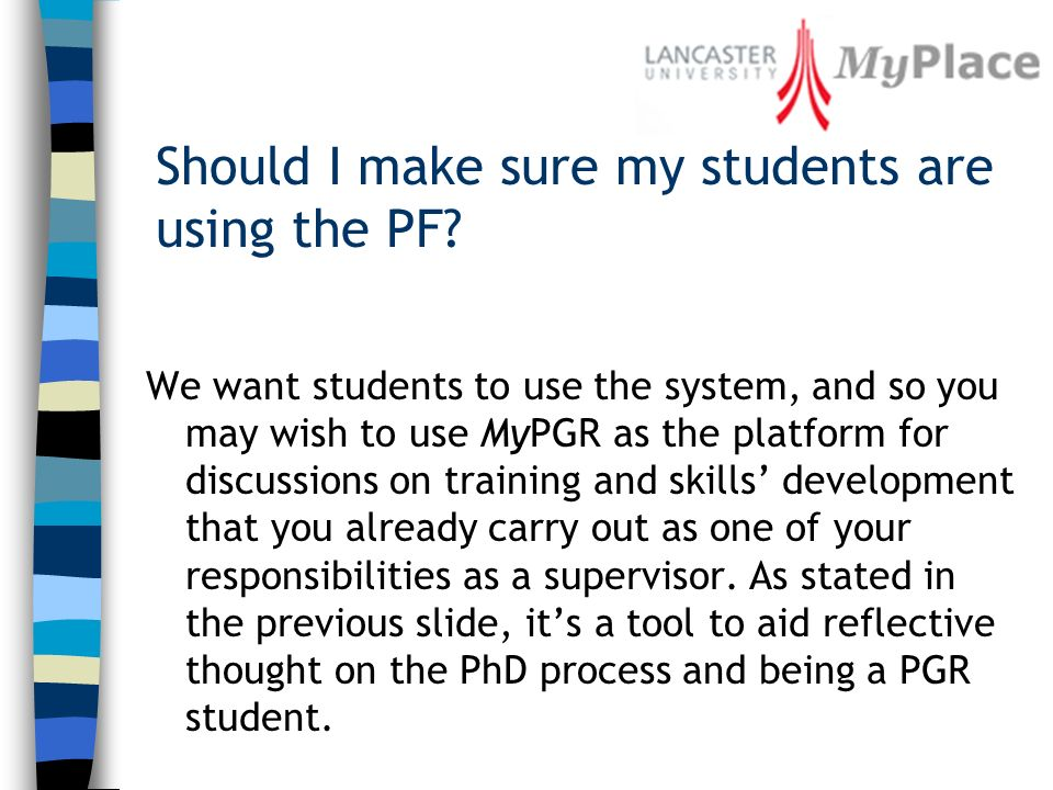 Should I make sure my students are using the PF.