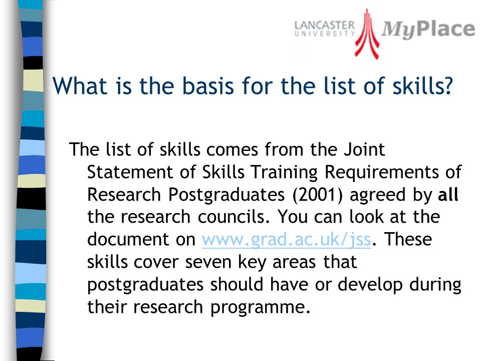What is the basis for the list of skills.