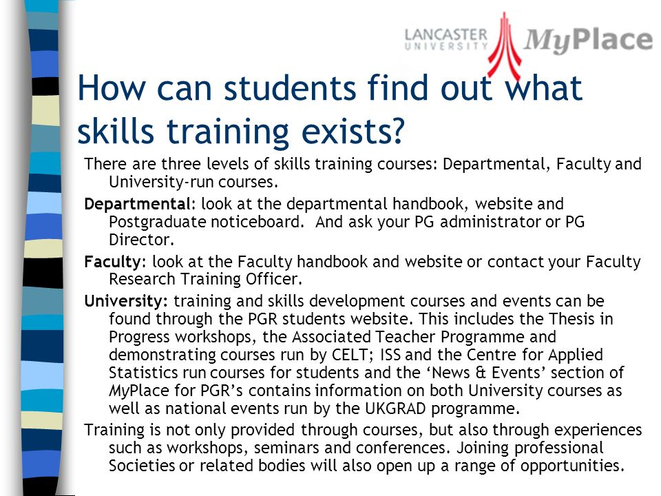 How can students find out what skills training exists.