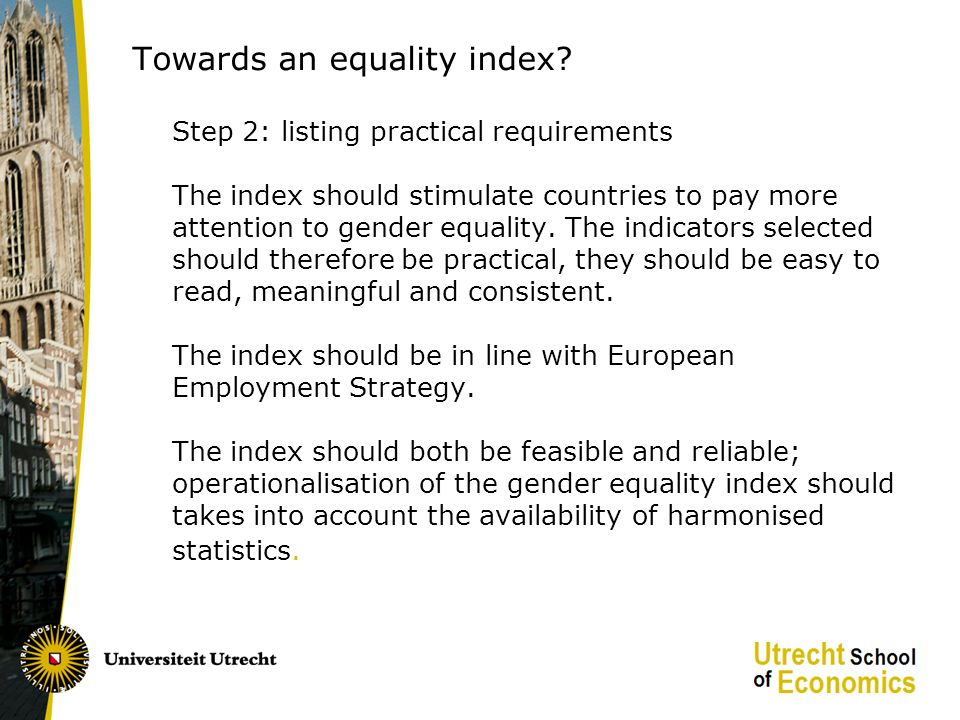 The index: dimensions, sub-dimensions and operationalisations Dimension I: equal sharing of paid labour Sub-dimensions 1: participation Operationalisation: difference in employment rates between women and men in percentage points Sub-dimensions 2: unemployment Operationalisation: the difference in unemployment rates between women and men in percentage points