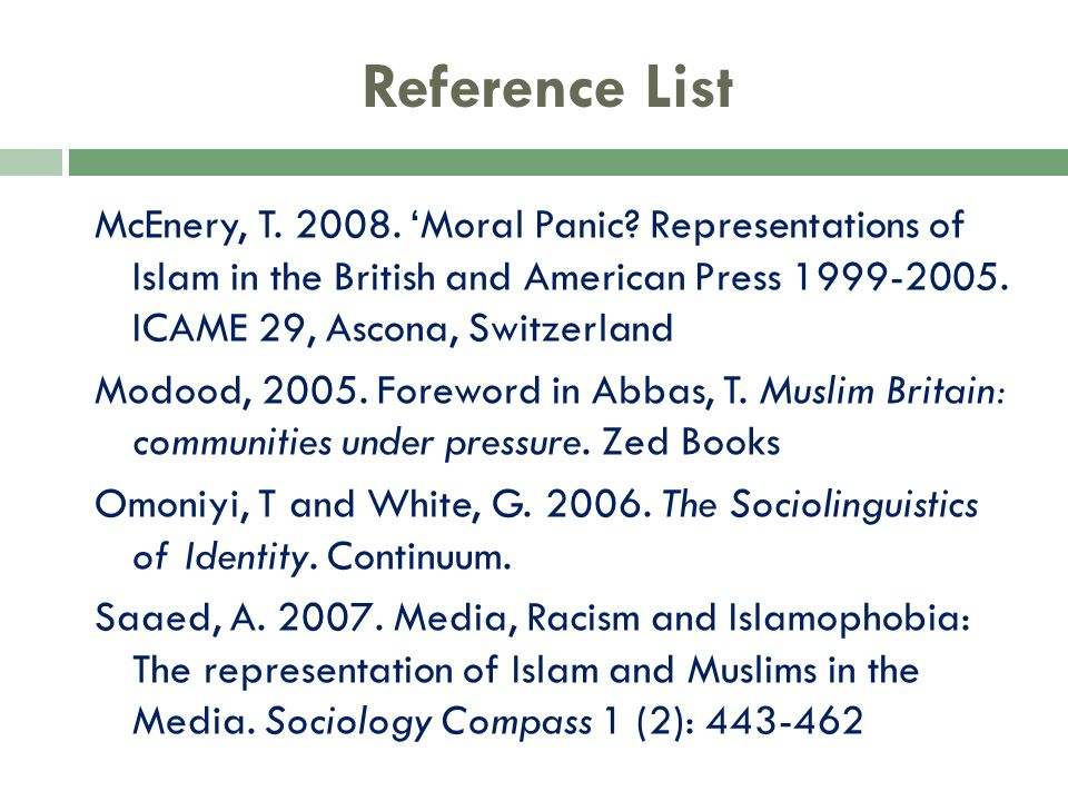 Reference List McEnery, T Moral Panic.