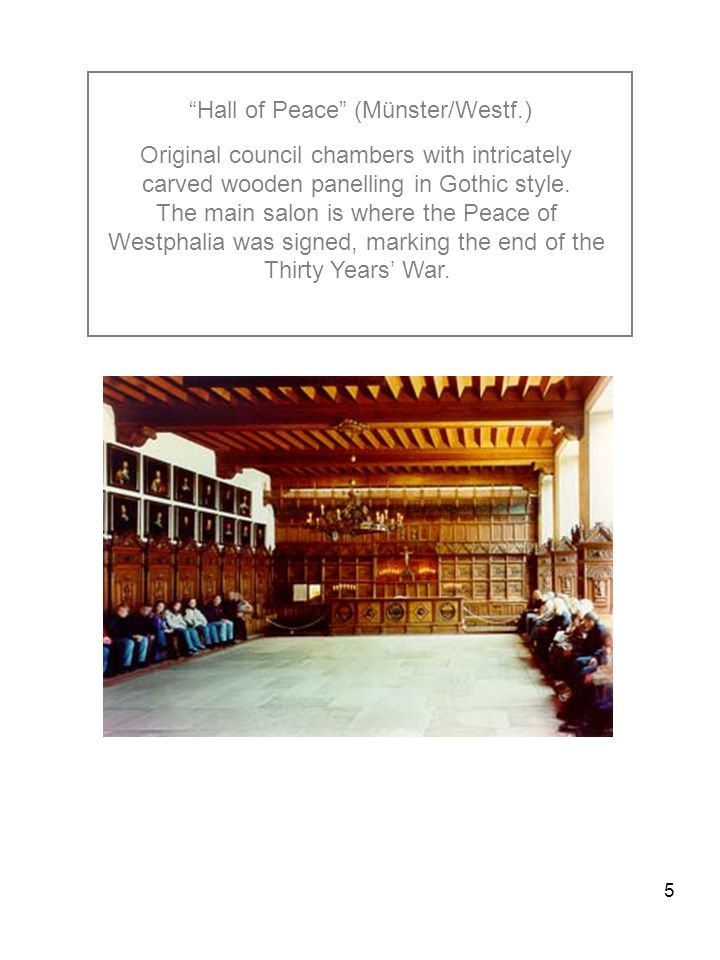 5 Hall of Peace (Münster/Westf.) Original council chambers with intricately carved wooden panelling in Gothic style.