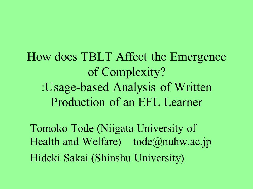 How does TBLT Affect the Emergence of Complexity.