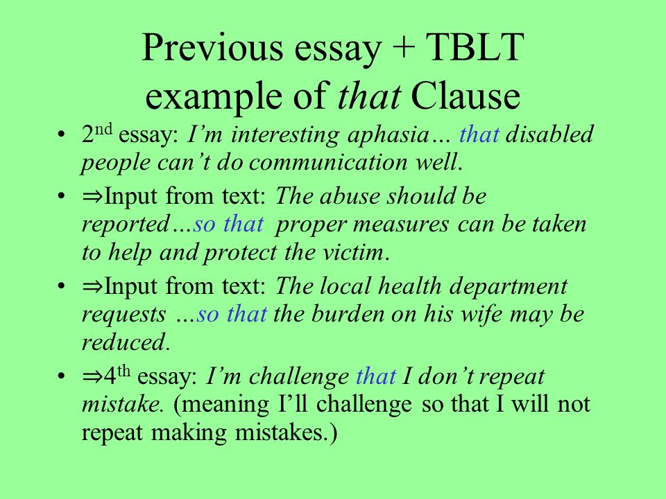 Previous essay + TBLT example of that Clause 2 nd essay: Im interesting aphasia… that disabled people cant do communication well.
