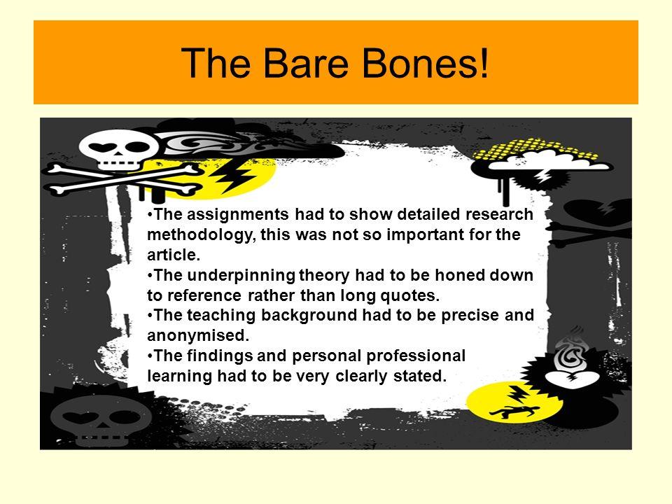 The Bare Bones.