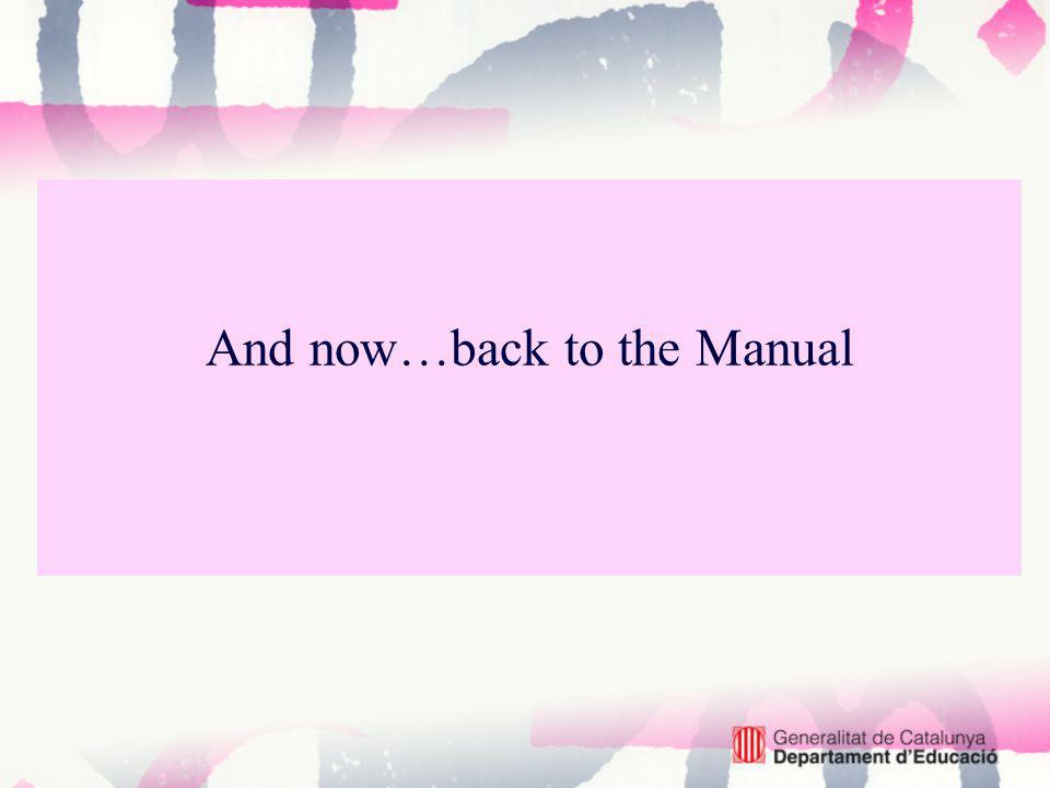 And now…back to the Manual