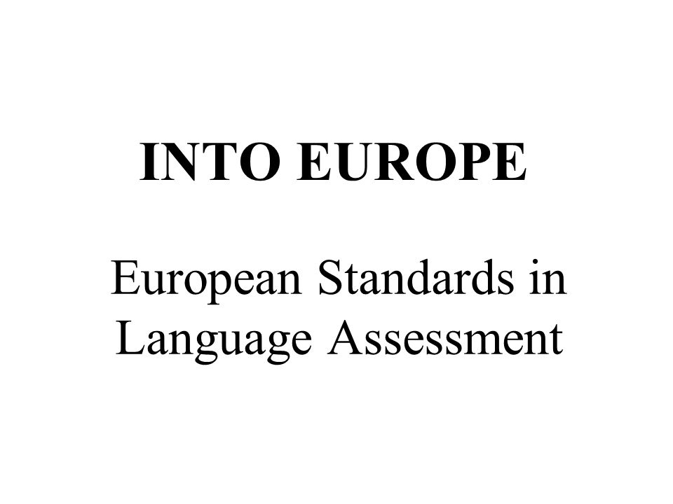 Good tests and assessment, following European standards, cost money and time But Bad tests and assessment, ignoring European standards, waste money, time and LIVES