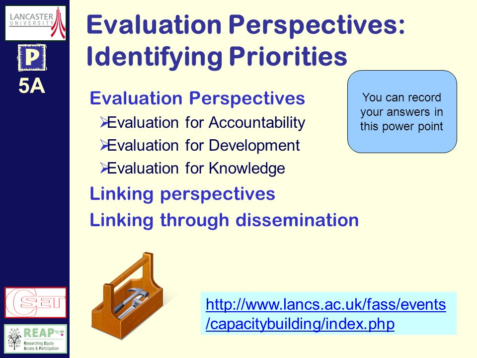 5A Evaluation Perspectives Evaluation for accountability e.g.