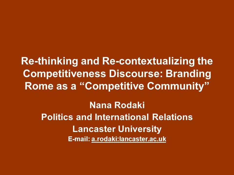 Competitiveness Competitiveness is not a new idea (Reinert, 1995).