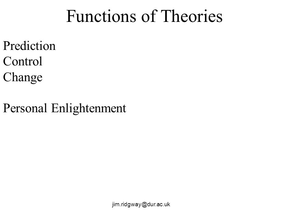 Functions of Theories Prediction Control Change Personal Enlightenment