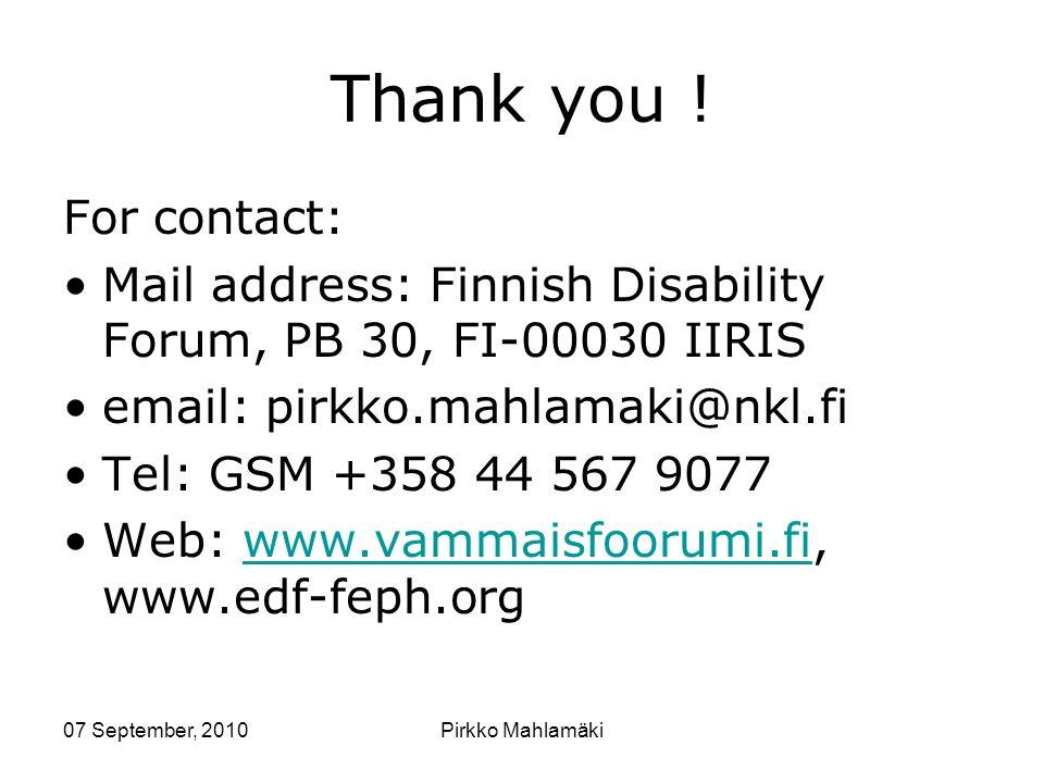 07 September, 2010Pirkko Mahlamäki Thank you .