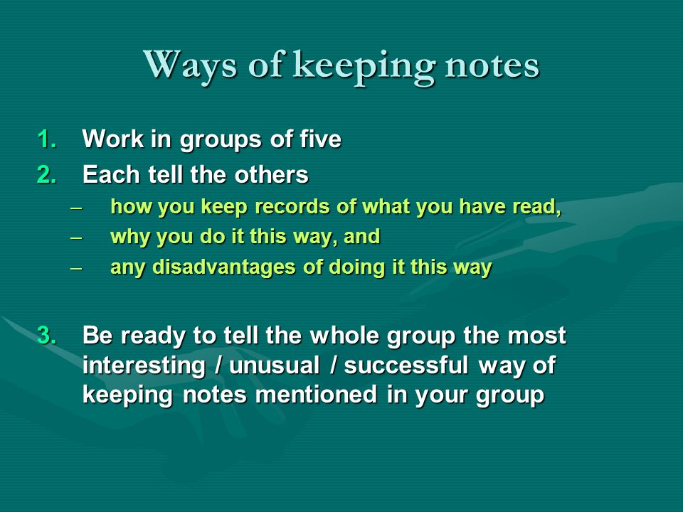 TIPS FOR READING : Ways you can help yourselves Dealing with new terminology – note down each new term / concept and examples of how it is used, until you feel you have got it.