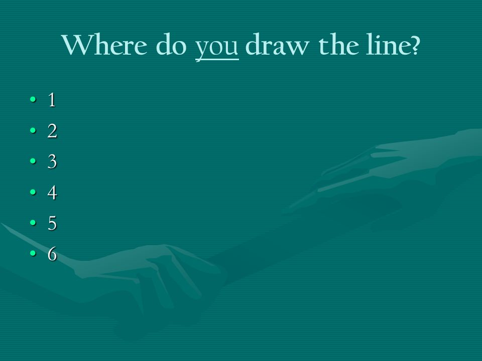 Where do you draw the line 1 2 3 4 5 6